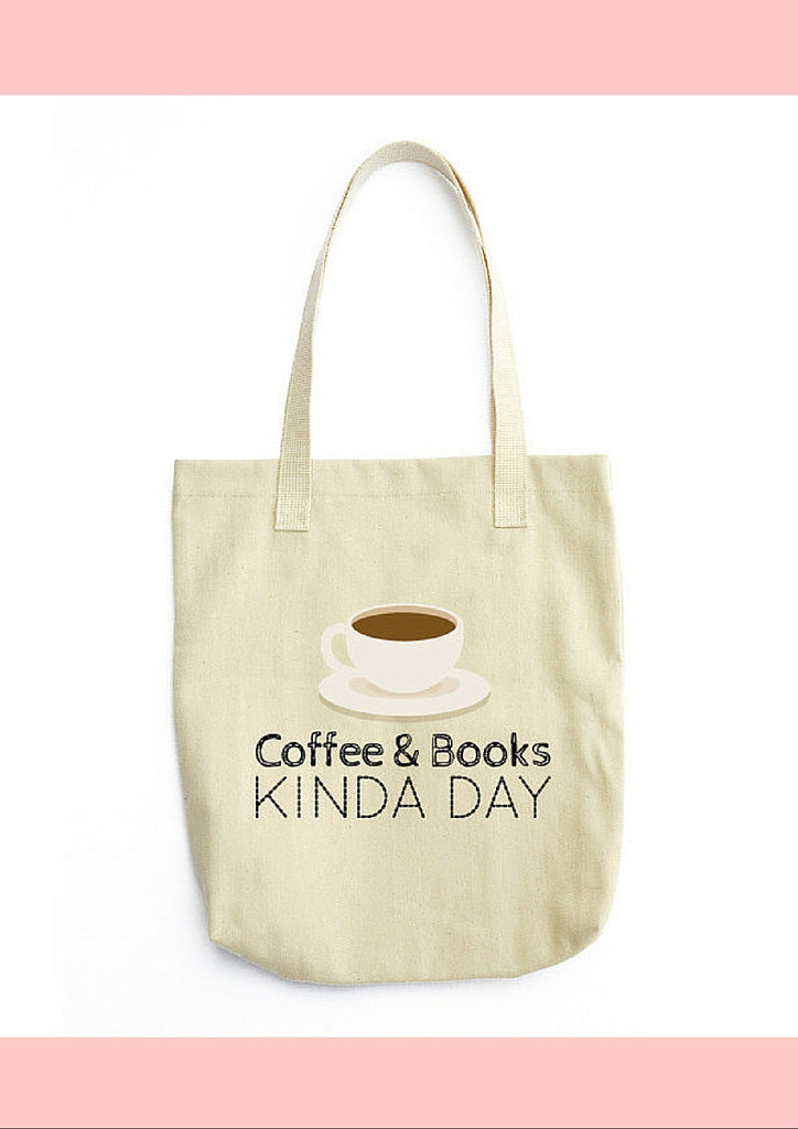 Coffee & Books Kinda Day: Tote bag
