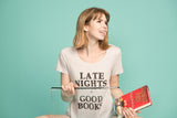 Late Nights + Good Books Scoopneck T-Shirt