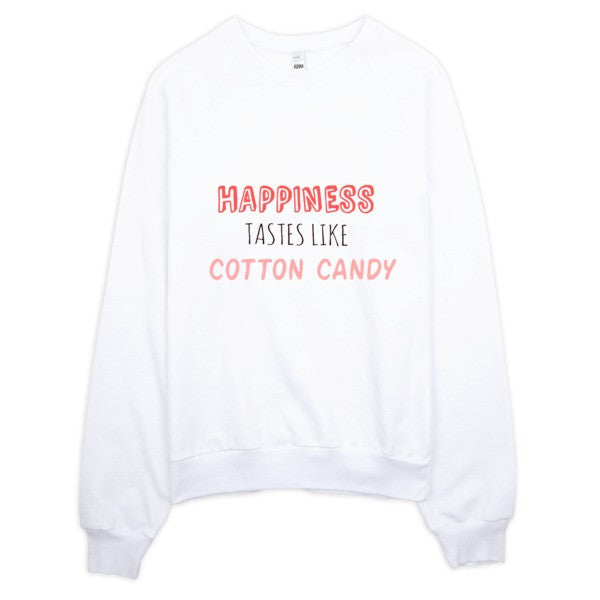 Happiness Tastes Like Cotton Candy: Raglan sweater