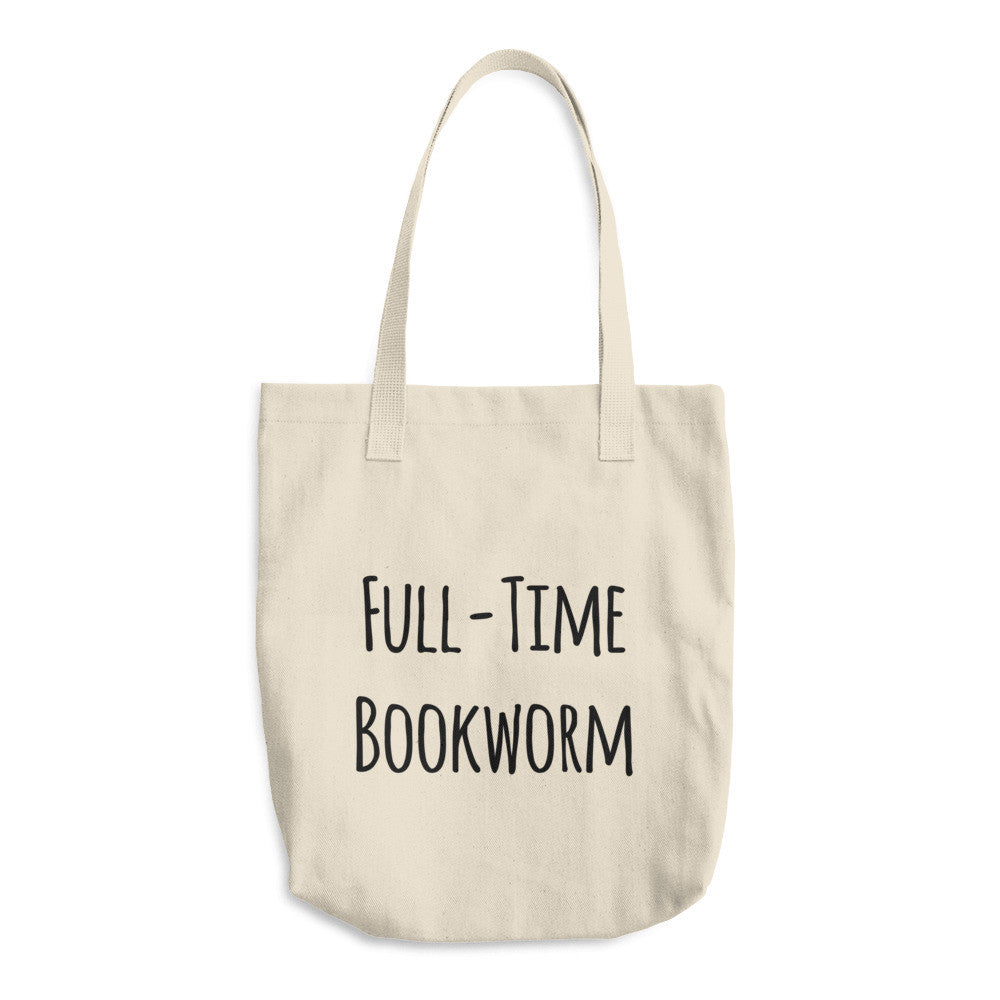 Full-Time Bookworm Tote Bag