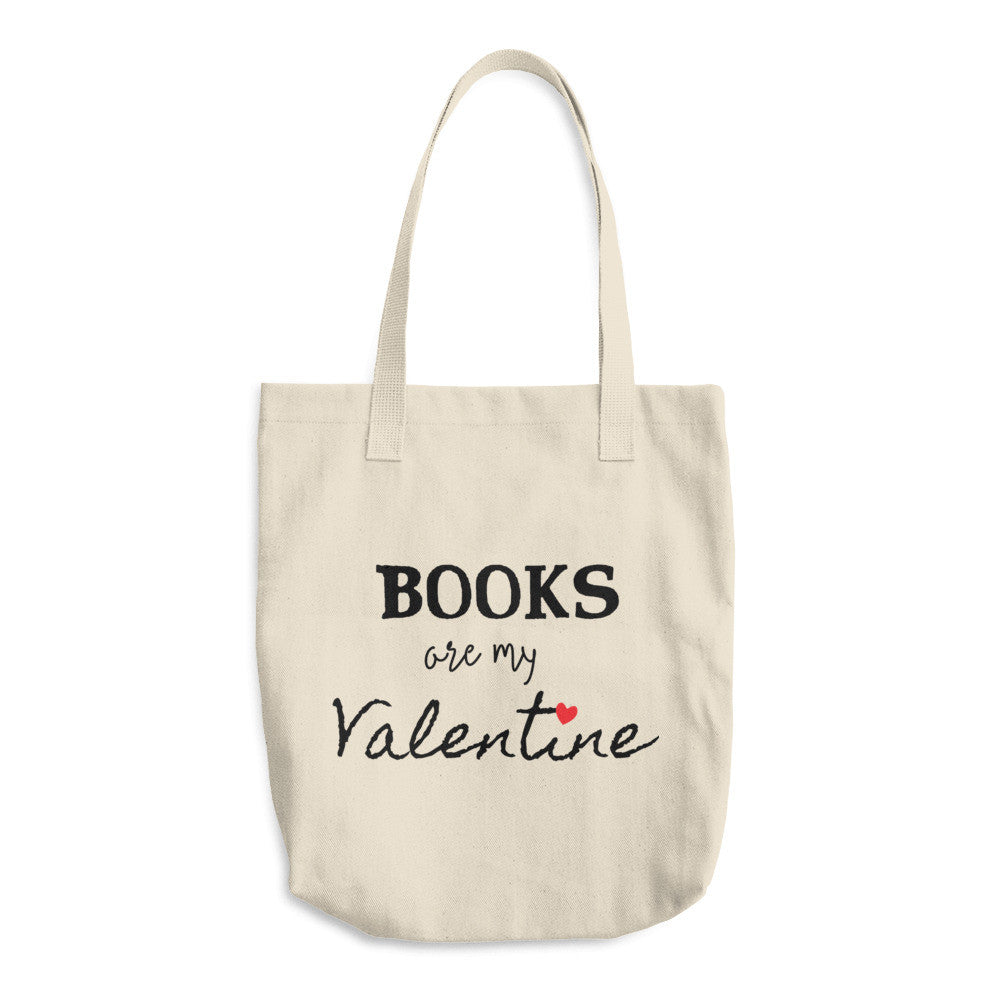 Books are My Valentine: Tote Bag