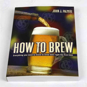 Book How To Brew - Palmer Beer Books