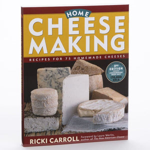 Home Cheese Making Recipes For 75 Homemade Cheeses Ricki Carroll Cheese Books