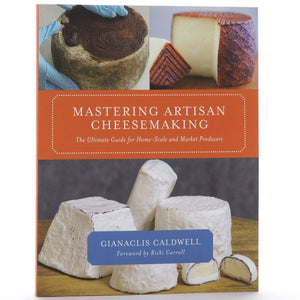 Mastering Artisan Cheesemaking Cheese Books