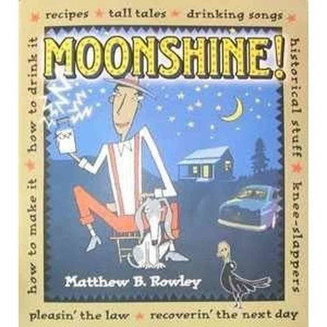 Moonshine! Distilation Books