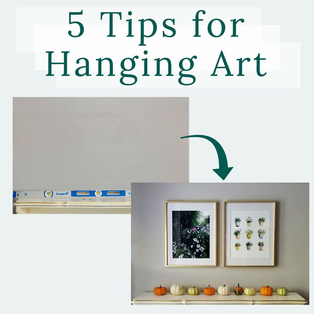 Five Tips for Hanging Art