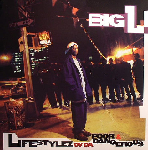 Big L - Lifestylez of the poor and dangerous - double LP