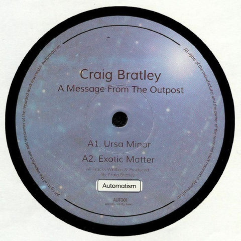 Craig BRATLEY A Message From The Outpost (140 gram vinyl 12