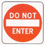 Do Not Enter Sign - 30