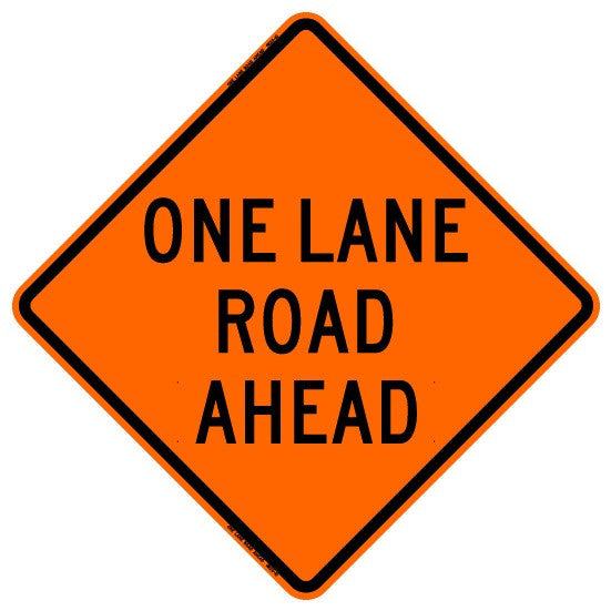 "Roll Up Sign - One Lane Road Ahead 36"" x 36"" PM"