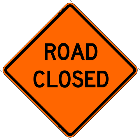 "Roll Up Sign - Road Closed 36"" x 36"" PM"
