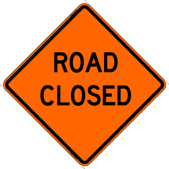 "Roll Up Sign - Road Closed 36"" x 36"""