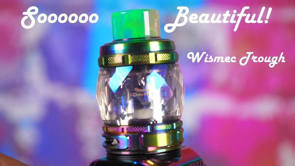 A Very Eye Catching Tank - Wismec Trough Sub-Ohm Tank Review