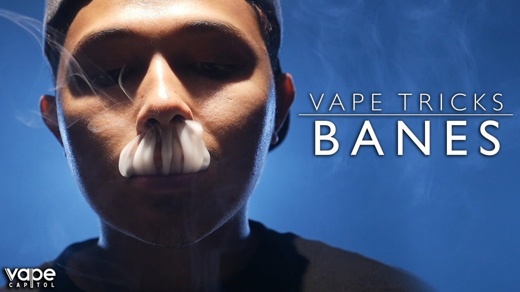 VC Vape Tricks - How To Do Banes