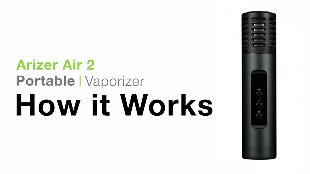 Arizer Air 2 - Tutorial - TVape