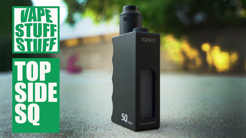 Review of Topside SQ Mech Squonker - Signature Tips