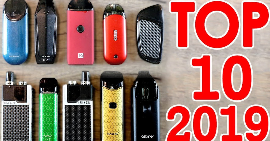 Top 10 Best Pod Systems For 2019 [Over 50 Vape Pods Tested]
