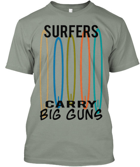 Surfers Carry Big Guns Men's Surfboard Shirt Grey