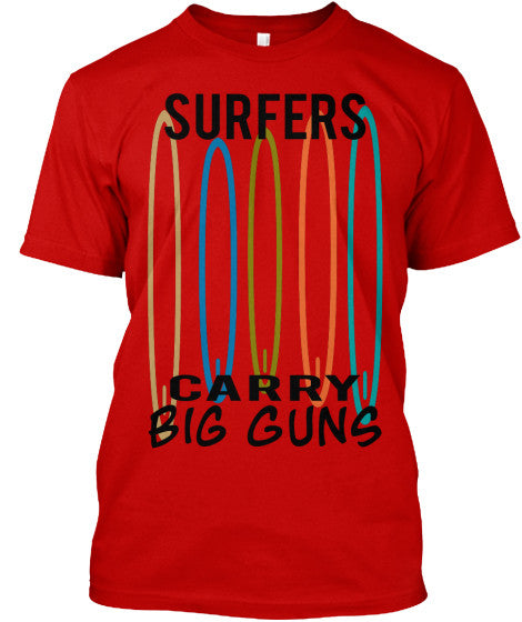Surfers Carry Big Guns Men's Surfboard Shirt Classic Red