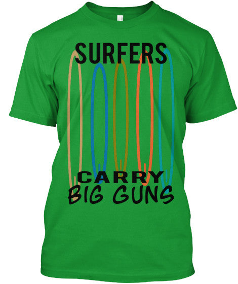 Surfers Carry Big Guns Men's Surfboard Shirt Kelly Green