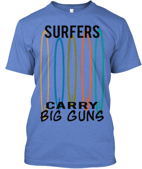 Surfers Carry Big Guns Men's Surfboard Shirt Heathered Royal