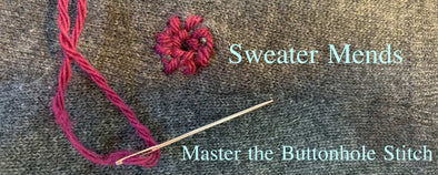 Sweater Mends: Learn the Buttonhole Stitch