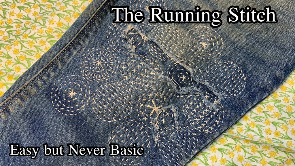 Let's Get Mending: Running Stitch Basics