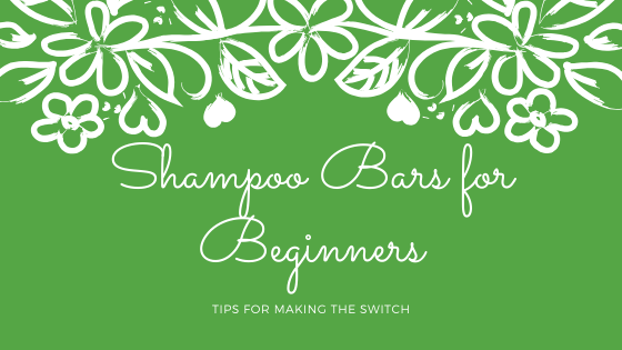Shampoo Bars for Beginners-Tips for Making the Switch