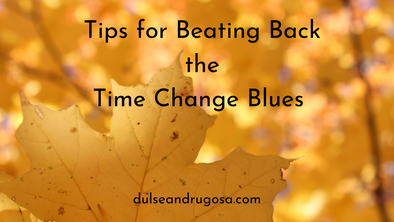 Tips for Beating Back the Time Change Blues