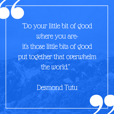 Do your little bit of good quote by Desmond Tutu