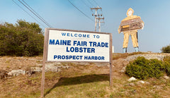 Maine Lobster Fair Trade sign from Prosepect Harbor
