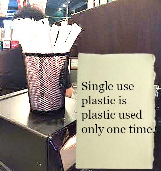 Single use plastic is plastic used only one time.
