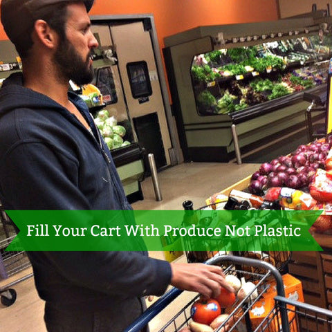 Fill your cart with produce not plastic