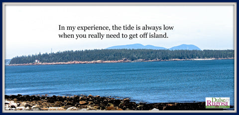 Maine island life has many challenges including the tide.