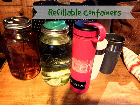 Refillable water, coffee and drink cups are the way to go.
