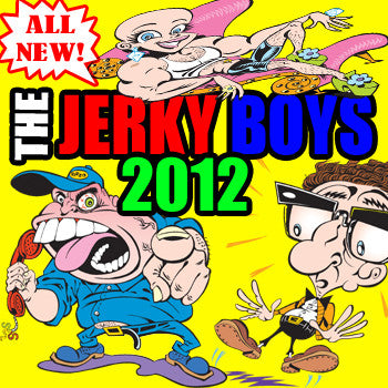 The Jerky Boys: Unreleased EP