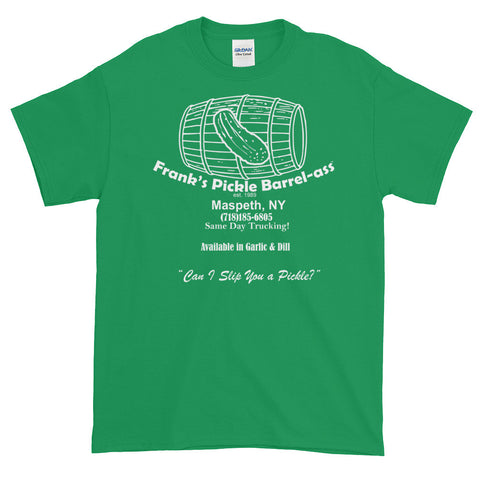 Frank's Pickle Barrel-ass of Maspeth - pickle green t-shirt - The Jerky Boys