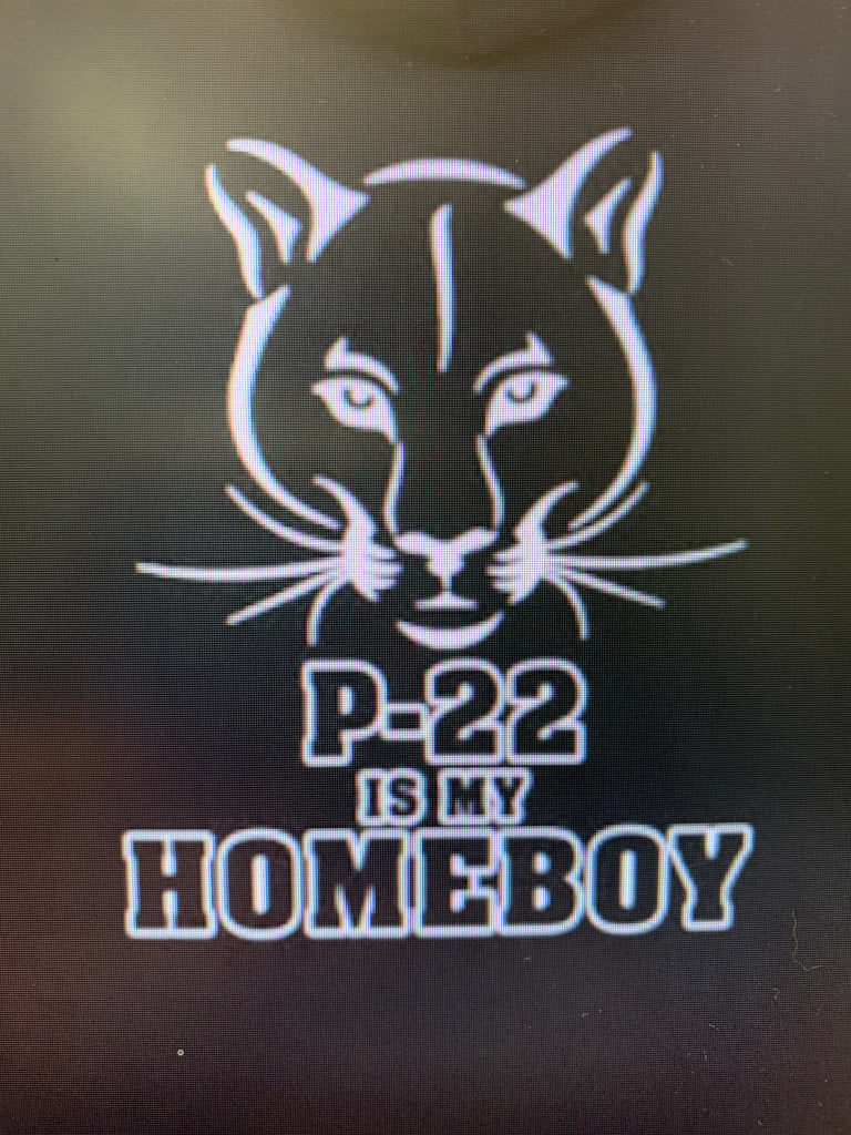 P-22 is My Homeboy - SALE!