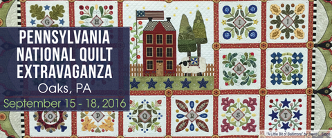 Pennsylvania National Quilt Extravaganza September 15-18, 2016