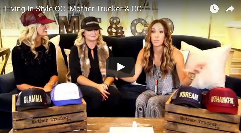 Mother Trucker & co. on Living In Style OC