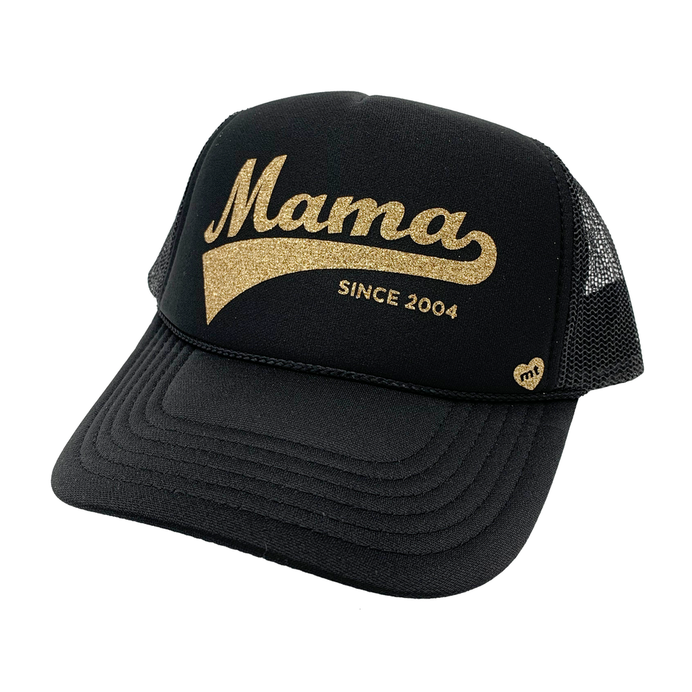 Mama SINCE [Custom year]