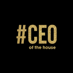 #CEO of the house