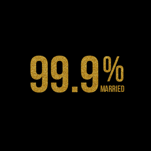 99.9% Married