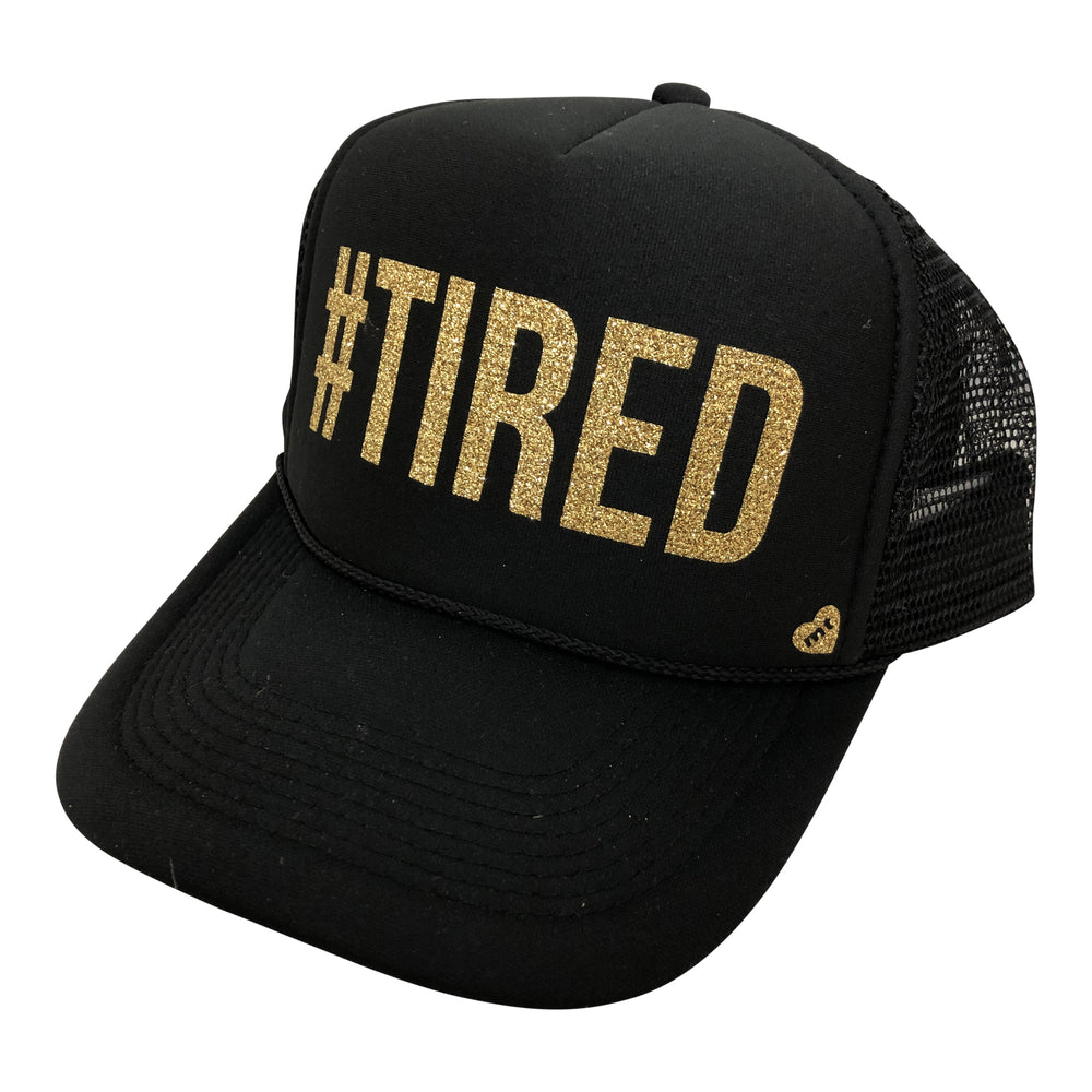 #TIRED