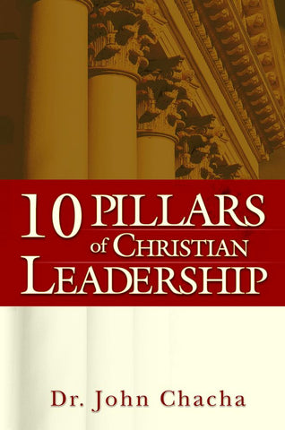10 Pillars of Christian Leadership