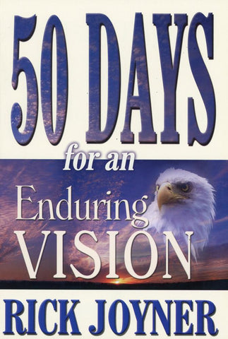 50 Days for an Enduring Vision