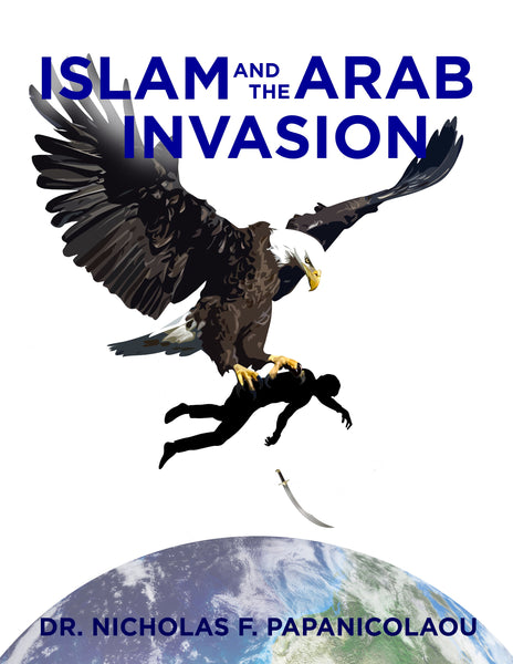 Islam and the Arab Invasion