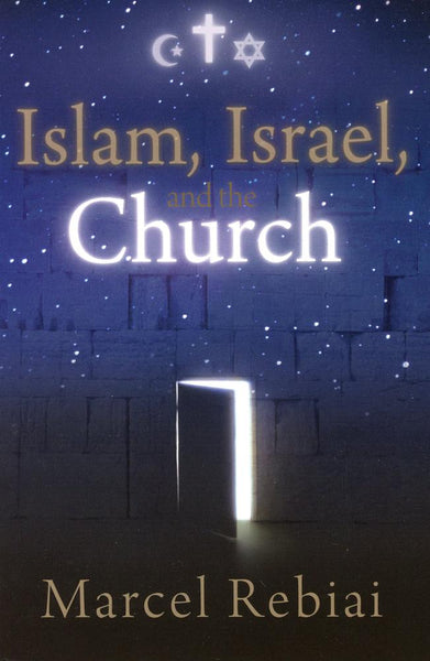 Islam, Israel, and the Church