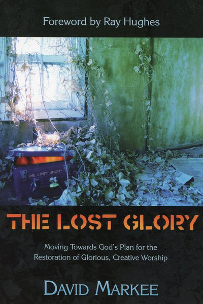 The Lost Glory