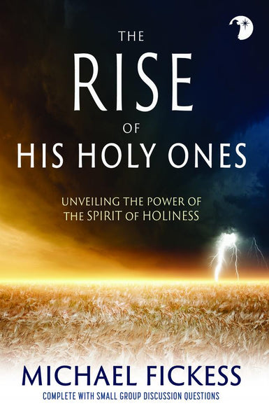 The Rise of His Holy Ones